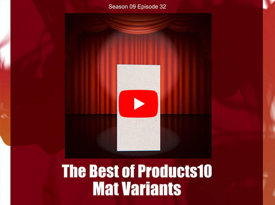 The Best of Products10 – Mat Variants