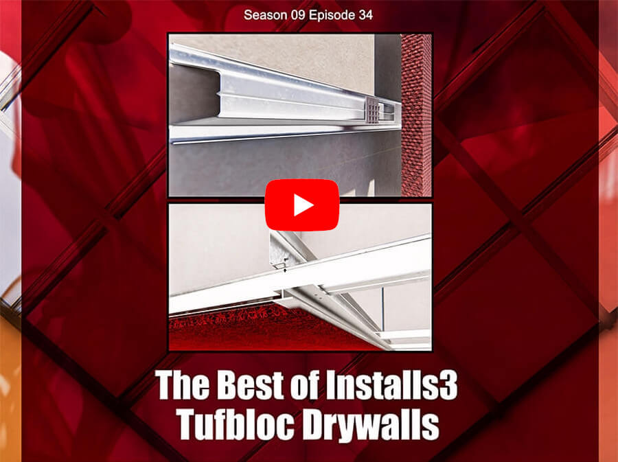 The Best of Installs3 – Tufbloc Drywalls