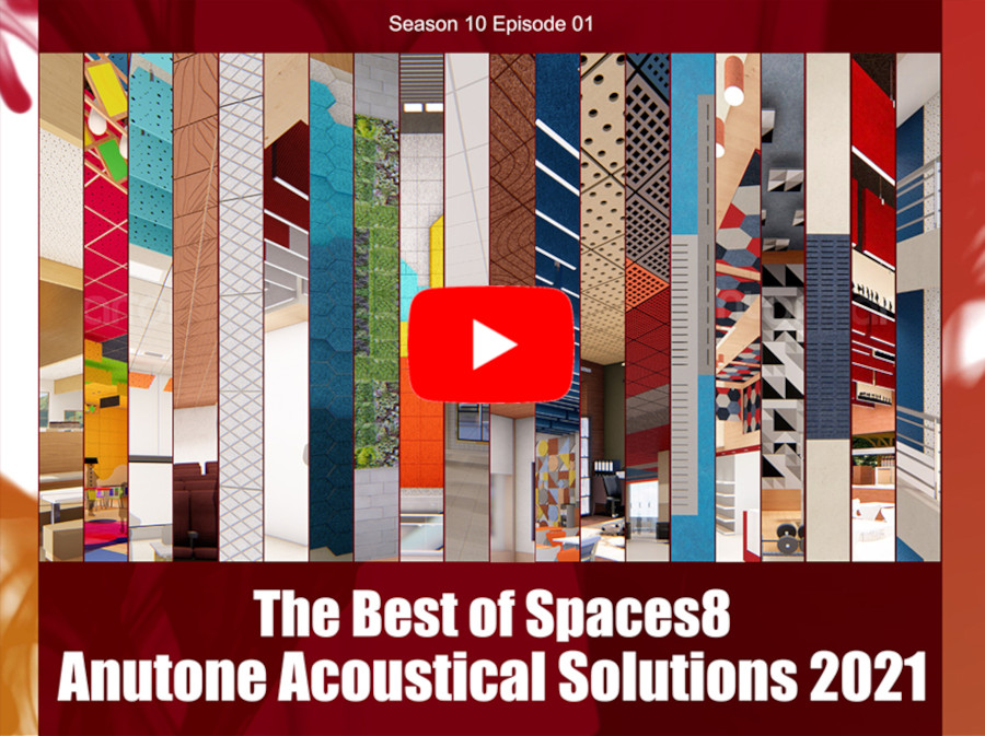 The Best of Spaces8 – Anutone Acoustical Solutions 2021