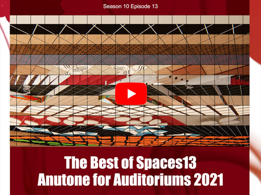 The Best of Spaces13 – Anutone for Auditoriums 2021
