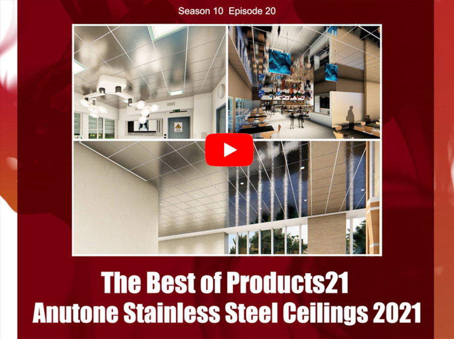 The Best of Products21 – Anutone Stainless Steel Ceilings 2021