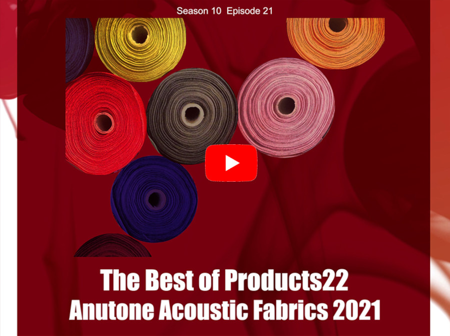 The Best of Products22 – Anutone Acoustic Fabrics 2021