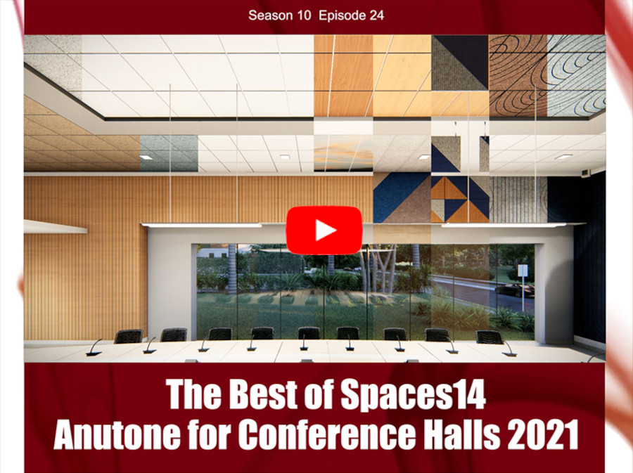 The Best of Spaces14 – Anutone for Conference Halls 2021